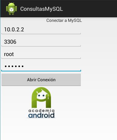 Pantalla Aplicación Android: abrir conexión a MySQL