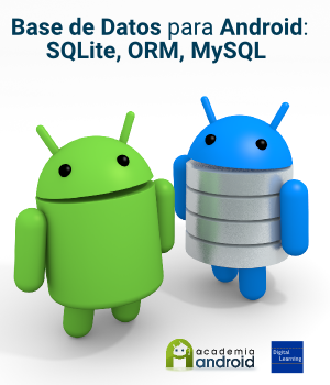 Base de datos para Android: SQlite, ORM, MySQL